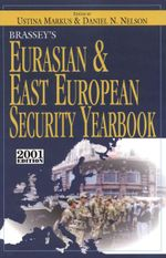 Brassey's Eurasian and East European Security Book : 2000 - Ustina Markus