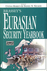 Brassey's Central and East European Security Yearbook : Brassey's Central & East European Security Yearbook (Hardcover) - Ustina Markus
