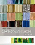 Developing Glazes Us Co Ed - Daly Greg
