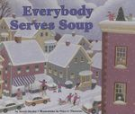 Everybody Serves Soup - Norah Dooley