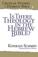 Is There Theology in the Hebrew Bible? - Konrad Schmid