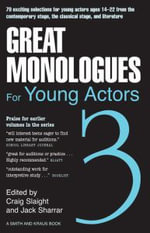 Great Monologues for Young Actors : Young Actor - Craig Slaight