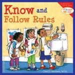 Know and Follow Rules : Learning to Get Along - Cheri J. Meiners