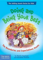 Doing and Being Your Best : The Boundaries and Expectations Assets  : The Adding Assets Series for Kids - Pamela Espeland