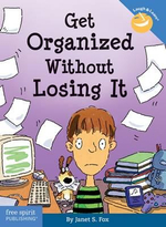 Get Organized Without Losing It : Laugh & Learn Series - Janet S. Fox