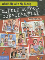 What's Up With My Family? : Middle School Confidential : Book 3 - Annie Fox