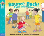 Bounce Back! : A book about self-esteem - Cheri J. Meiners