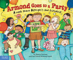 Armond Goes to a Party : A book about Asperger's and friendship - Nancy Carlson