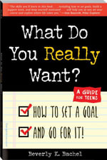 What Do You Really Want? - Beverly K. Bachel