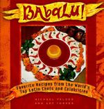Babalu : Favourite Recipes from the World's Top Latin Chefs and Celebrities - Michael Valdes