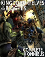 Complete Kingdoms and the Elves of the Reaches : Complete Series Omnibus - William Robert Stanek