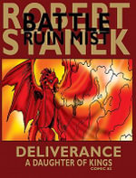Deliverance (a Daughter of Kings, Comic #2, Battle for Ruin Mist) : A Daughter of Kings, Comic #2 - Robert Stanek