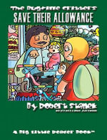Save Their Allowance. A Bugville Critters Picture Book! : Bugville Critters - Robert Stanek