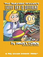 Every Day Is Different. Learn About Time, Schedules and Days of Week : Bugville Critters - Robert Stanek