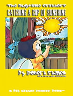 Catching A Cup of Sunshine. Learn About Months, Seasons and Calendars : Bugville Critters - Robert Stanek