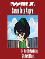 Sarah Gets Angry. a Sight Words Picture Book - Robert Stanek