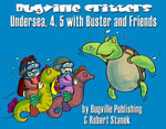 Undersea, 4, 5 with Buster and Friends. Numbers for Counting - Robert Stanek