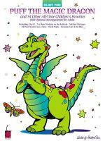 Puff the Magic Dragon and 54 Other All-Time Children's Favorites - Cherry Lane Music