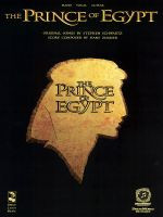 The Prince of Egypt : Piano/Vocal/Guitar - Cherry Lane Music