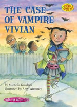 The Case of Vampire Vivian : Science Solves It (Paperback) - Michelle Knudsen