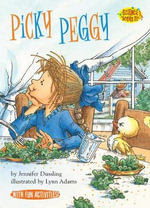 Picky Peggy - Jennifer Dussling