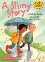 A Slimy Story : Science Solves It (Paperback) - Michelle Knudsen