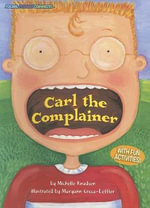 Carl the Complainer : Social Studies Connects (Paper) - Michelle Knudsen