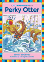 Perky Otter - Kane Press