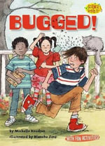 Bugged! : Science Solves It (Paperback) - Michelle Knudsen