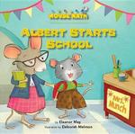 Albert Starts School : Days of the Week - Eleanor May