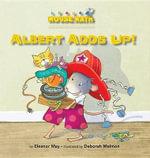 Albert Adds Up! - Eleanor May