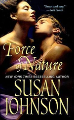 Force Of Nature - Susan Johnson