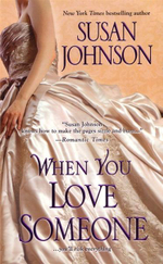 When You Love Someone - Susan Johnson