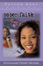 Sober Faith - Stephanie Perry Moore