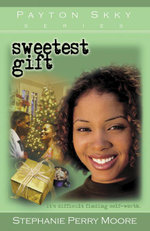Sweetest Gift - Stephanie Perry Moore