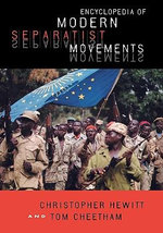Encyclopedia of Modern Separatist Movements - Christopher Hewitt