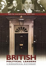 British Political Leaders : A Biographical Dictionary :  A Biographical Dictionary - Keith Laybourn