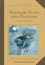 Popular Tales and Fictions : W. A. Clouston :  W. A. Clouston - William Alexander Clouston