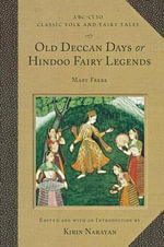 Old Deccan Days or Hindoo Fairy Legends : Mary Frere - Mary Frere