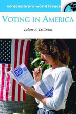 Voting in America : A Reference Handbook - Robert E. DiClerico