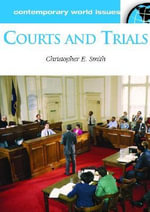 Courts and Trials : A Reference Handbook :  A Reference Handbook - Christopher Smith