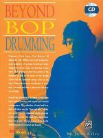 Beyond Bop Drumming : Book & CD [With CD] - John Riley