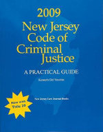 2009 New Jersey Code of Criminal Justice - Kenneth Del Vecchio