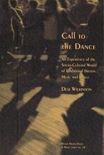 Call to the Dance : Experiencing Traditional Dance in Brittany - Desi Wilkinson