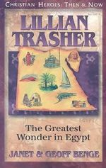 Lillian Trasher : The Greatest Wonder in Egypt - Janet Benge