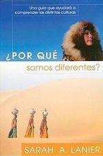 Por Que Somos Diferentes / Why Are We Different? - Sarah A Lanier