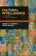 Cultural Intelligence : Living and Working Globally - David C. Thomas