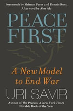 Peace First : A New Model to End War - Uri Savir