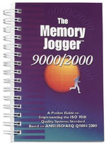 Memory Jogger 9000/2000 Pocket Guide : A Pocket Guide to Implementing the Iso 9001 Quality Systems Standard Based on Ansi/Iso/Asq Q9001-2000 - Robert W Peach