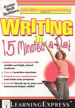 Writing in 15 Minutes a Day - Learning Express LLC